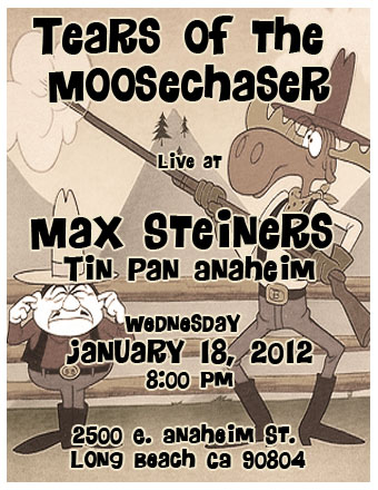 Moosechaser at Max Steiners
